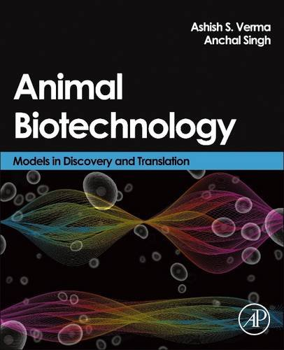 9780128100325: Animal Biotechnology: Models in Discovery and Translation