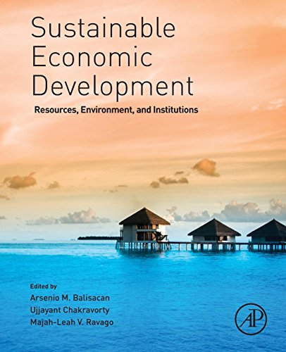 9780128100332: Sustainable Economic Development: Resources, Environment, and Institutions