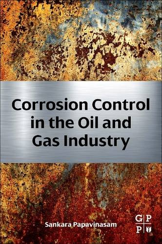 9780128100431: Corrosion Control in the Oil and Gas Industry