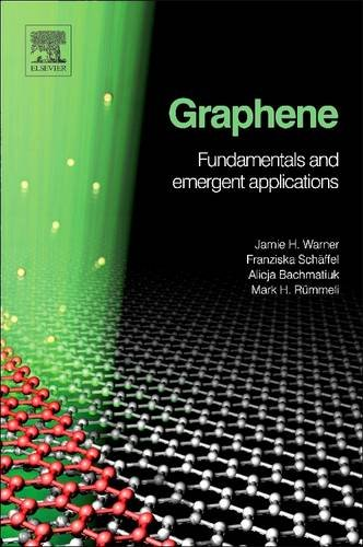 9780128100455: Graphene: Fundamentals and emergent applications