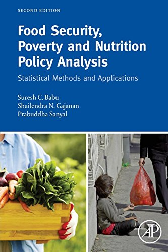 9780128100660: Food Security, Poverty and Nutrition Policy Analysis: Statistical Methods and Applications