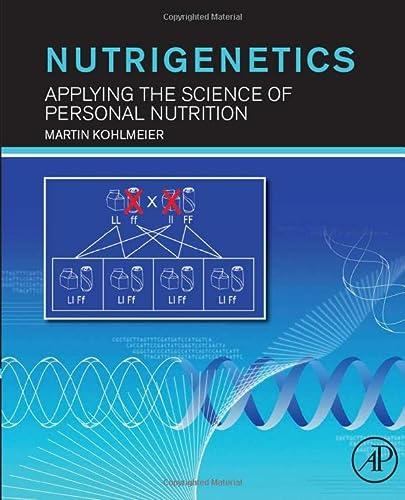 9780128100783: Nutrigenetics: Applying the Science of Personal Nutrition
