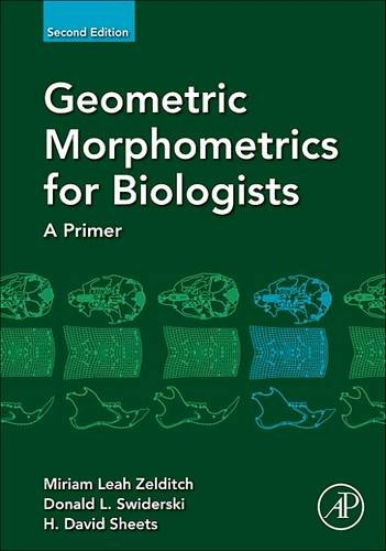 9780128100905: Geometric Morphometrics for Biologists, Second Edition: A Primer