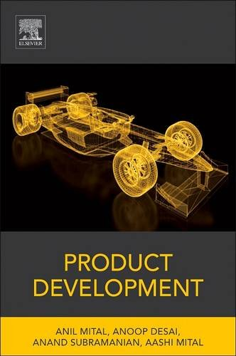 9780128101193: Product Development: A Structured Approach to Consumer Product Development, Design, and Manufacture