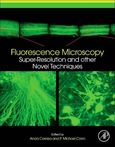 9780128101261: Fluorescence Microscopy: Super-Resolution and other Novel Techniques