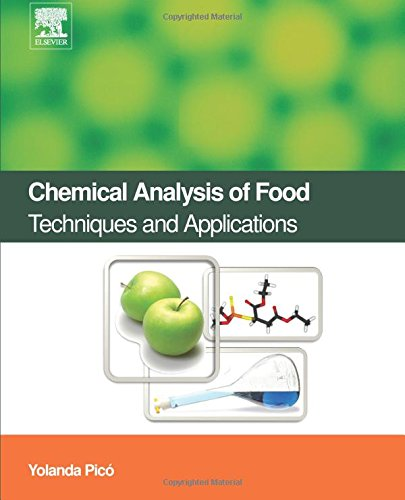 9780128101360: Chemical Analysis of Food: Techniques and Applications