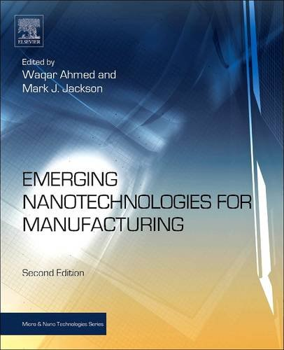 9780128101636: Emerging Nanotechnologies for Manufacturing (Micro and Nano Technologies)