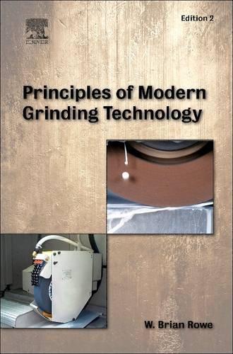 9780128101667: Principles of Modern Grinding Technology