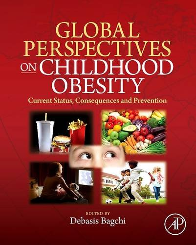 9780128102084: Global Perspectives on Childhood Obesity: Current Status, Consequences and Prevention
