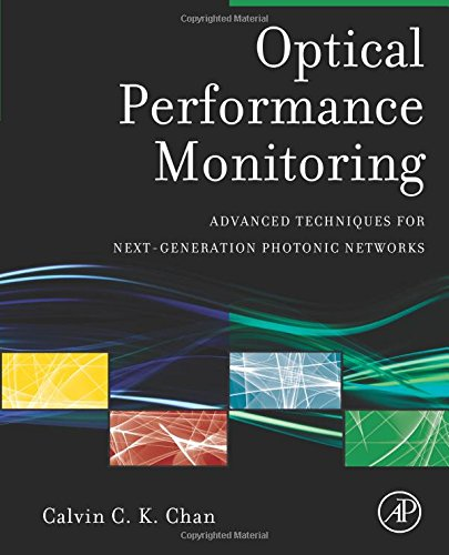 9780128102190: Optical Performance Monitoring: Advanced Techniques for Next-Generation Photonic Networks