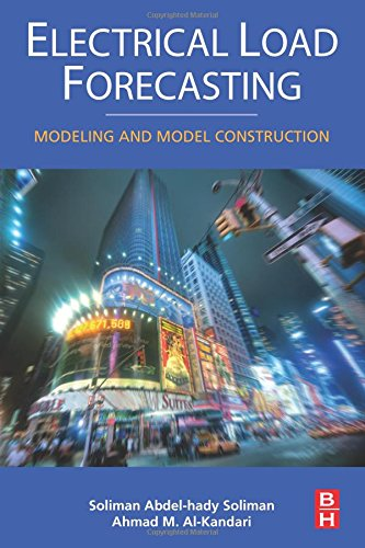 9780128102213: Electrical Load Forecasting: Modeling and Model Construction
