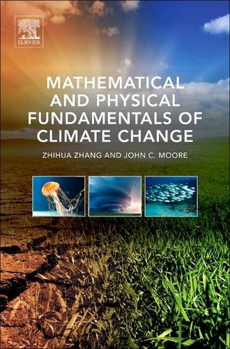 9780128102428: Mathematical and Physical Fundamentals of Climate Change