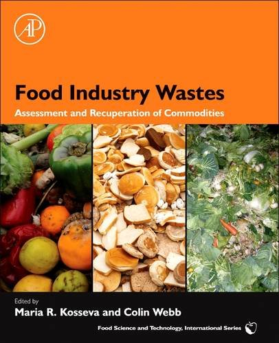9780128102541: Food Industry Wastes: Assessment and Recuperation of Commodities