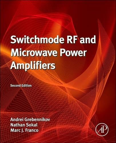 9780128102558: Switchmode RF and Microwave Power Amplifiers, Second Edition