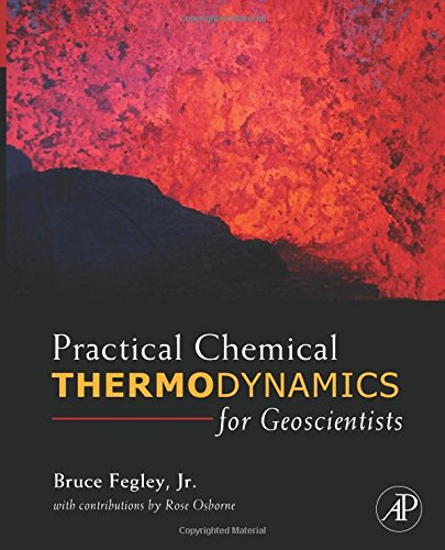 9780128102701: Practical Chemical Thermodynamics for Geoscientists