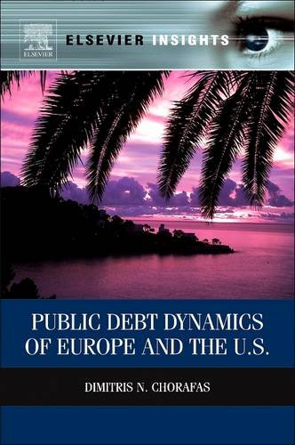 9780128102794: Public Debt Dynamics of Europe and the U.S.