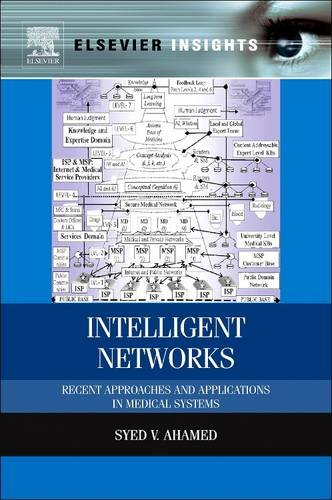 9780128102800: Intelligent Networks: Recent Approaches and Applications in Medical Systems