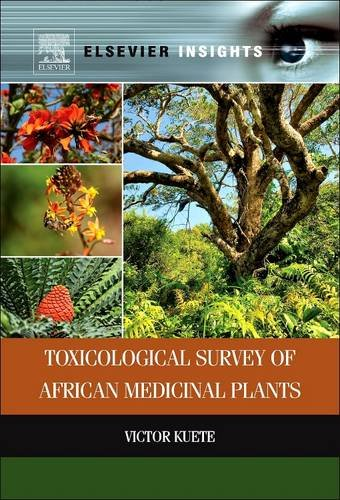 9780128102886: Toxicological Survey of African Medicinal Plants