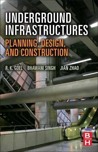 9780128102978: Underground Infrastructures: Planning, Design, and Construction