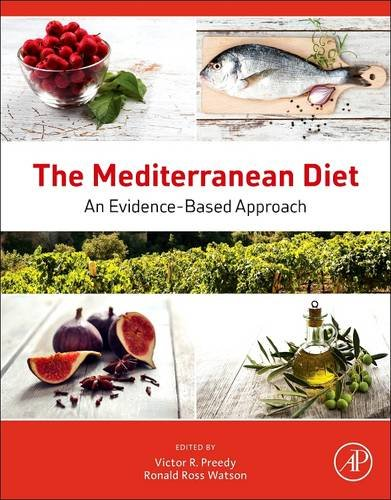 9780128103067: The Mediterranean Diet: An Evidence-Based Approach