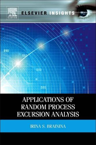 9780128103135: Applications of Random Process Excursion Analysis