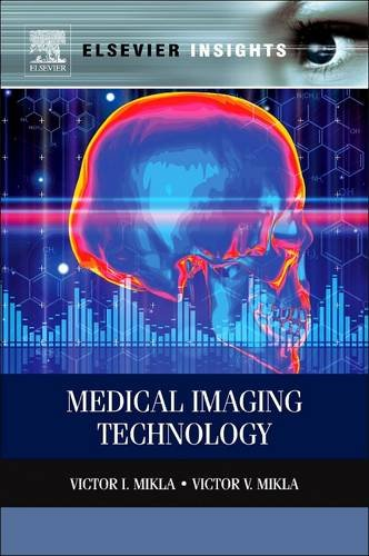 9780128103159: Medical Imaging Technology