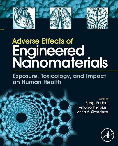 9780128103333: Adverse Effects of Engineered Nanomaterials: Exposure, Toxicology, and Impact on Human Health