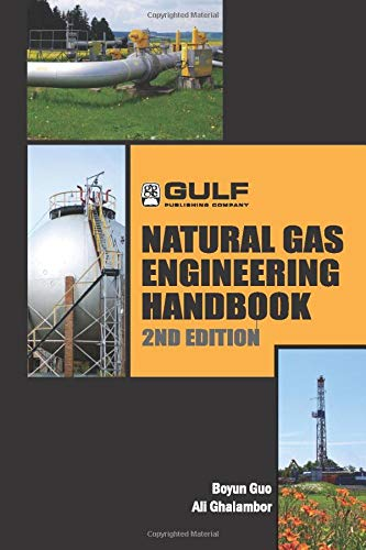 9780128103395: Natural Gas Engineering Handbook, Second Edition
