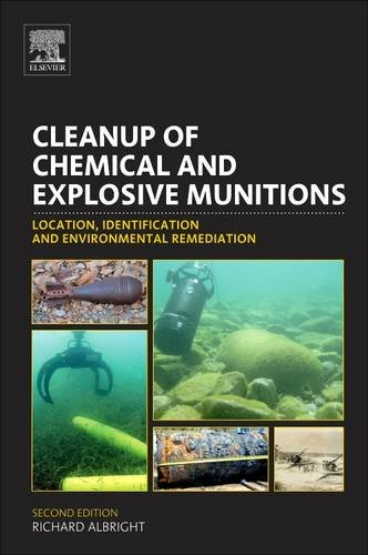 9780128103616: Cleanup of Chemical and Explosive Munitions: Location, Identification and Environmental Remediation