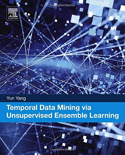 9780128116548: Temporal Data Mining via Unsupervised Ensemble Learning