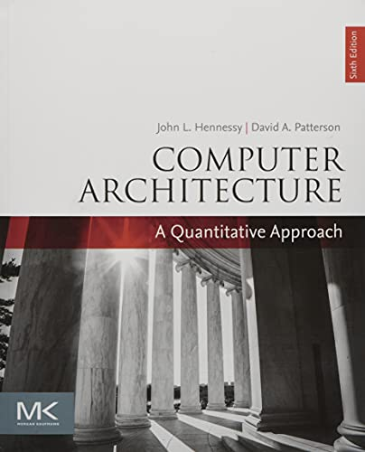 9780128119051: Computer Architecture: A Quantitative Approach