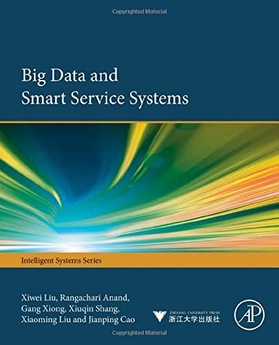 9780128120132: Big Data and Smart Service Systems