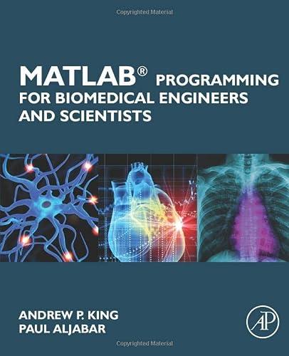 9780128122037: MATLAB Programming for Biomedical Engineers