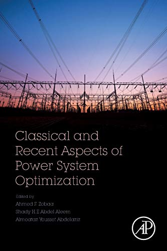 Classical and Recent Aspects of Power System: Ahmed F. F.