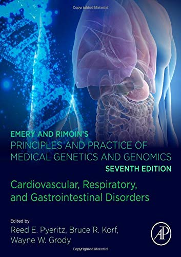 9780128125328: Emery and Rimoin s Principles and Practice of Medical Genetics and Genomics: Cardiovascular, Respiratory, and Gastrointestinal Disorders