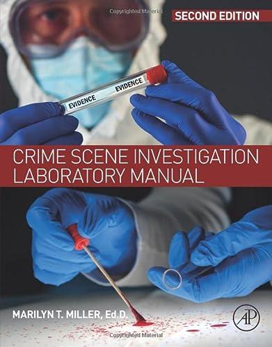 9780128128459: Crime Scene Investigation Laboratory Manual