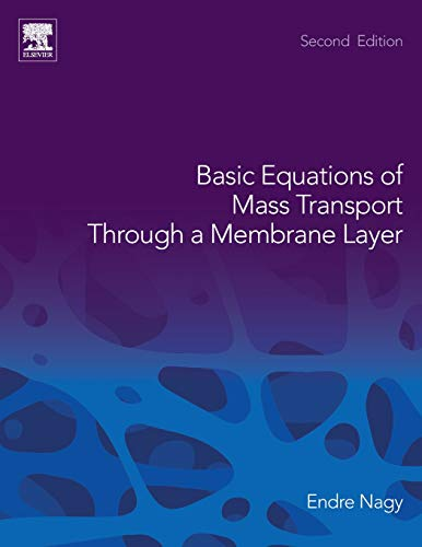 9780128137222: Basic Equations of Mass Transport Through a Membrane Layer