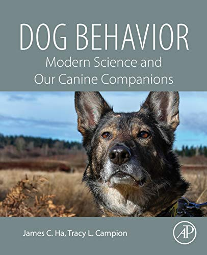 9780128164983: Dog Behavior: Modern Science and Our Canine Companions
