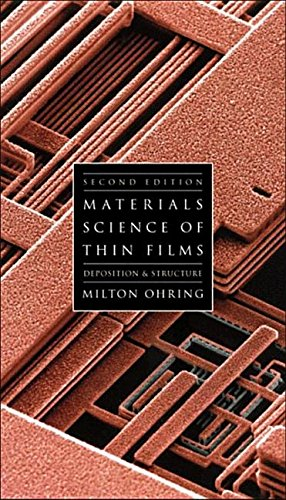 9780128498934: Materials Science of Thin Films: Deposition and Structure
