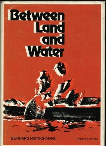 9780128802502: Between Land and Water: The Subsistence Ecology of the Miskito Indians, Eastern Nicaragua
