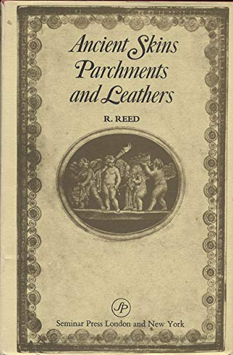 9780129035503: Ancient Skins, Parchment and Leathers (Studies in archaeological science)