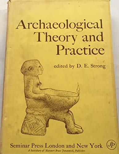 9780129140504: Archaeological Theory and Practice