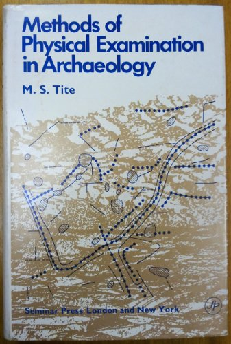 Methods of Physical Examination in Archaeology