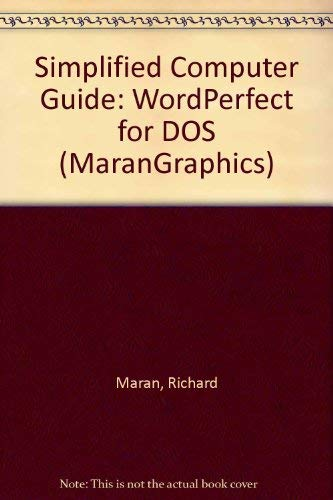 9780130000514: Simplified Computer Guide: WordPerfect for DOS (MaranGraphics)