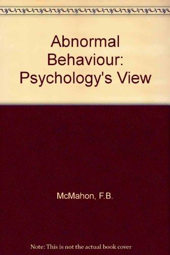 9780130007117: Abnormal behavior: Psychology's view