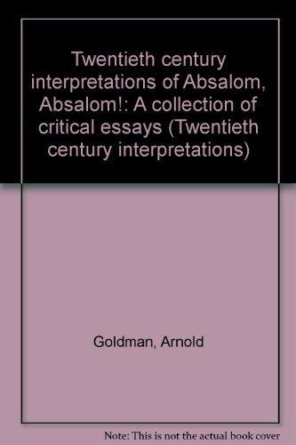 9780130008282: Twentieth century interpretations of Absalom, Absalom!: A collection of critical essays