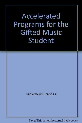 9780130009432: Accelerated programs for the gifted music student