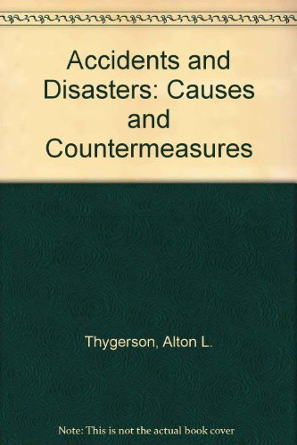 9780130009685: Accidents and Disasters: Causes and Countermeasures