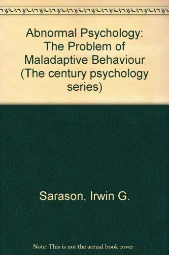 9780130011237: Abnormal Psychology: The Problem of Maladaptive Behaviour (Century psychology series)
