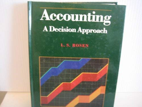 9780130013897: Accounting: A decision approach